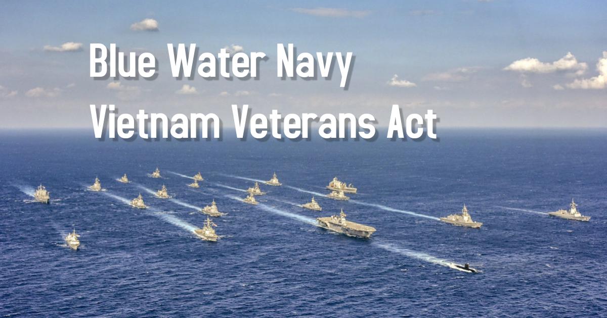 Blue Water Navy Vietnam Veterans Act of 2019 and VA Claims